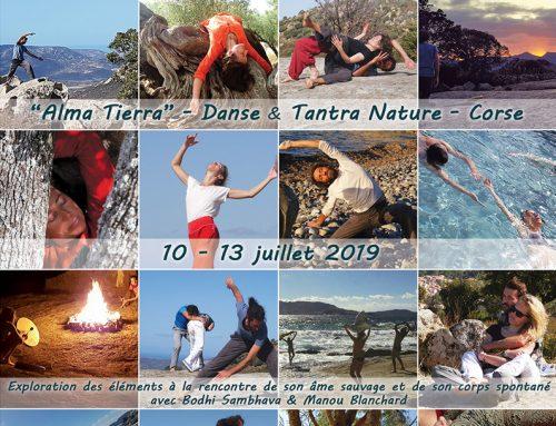 «Alma Tierra» : Tantra Nature et contact Impro-du 10 au 13 Juillet 2019